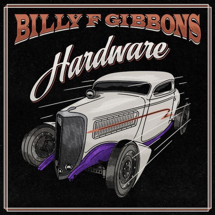 Billy F Gibbons: Hardware (2021).