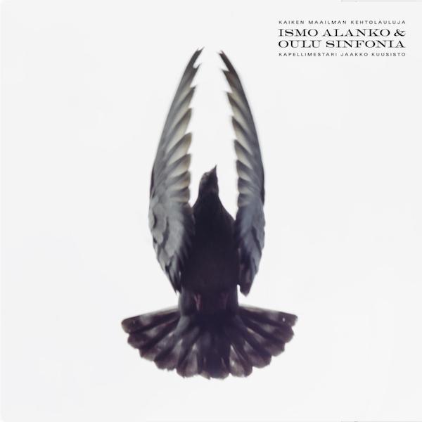 Ismo Alanko & Oulu Sinfonia: Kaiken maailman kehtolauluja (2021).