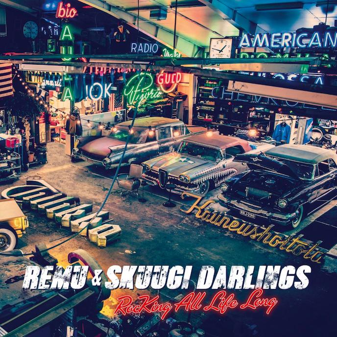 Remu & Skuugi Darlings: Rocking All Life Long (2021).