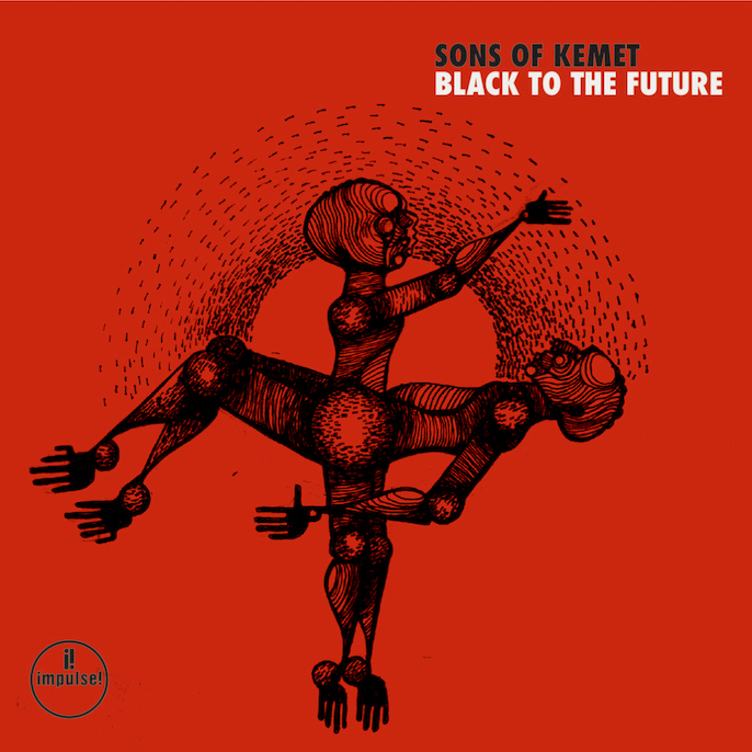 Sons Of Kemet: Black To The Future (2021).