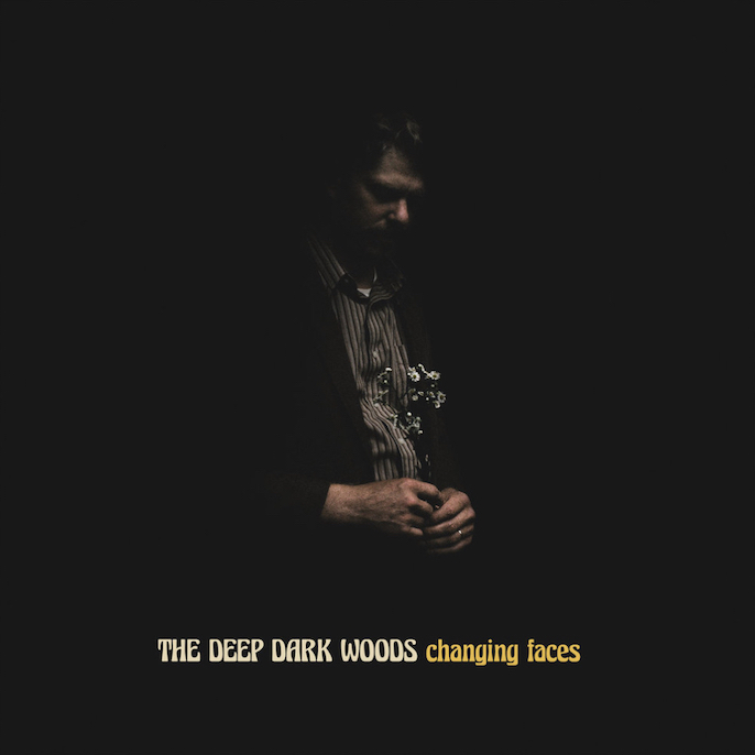 The Deep Dark Woods: Changing Faces (2021).