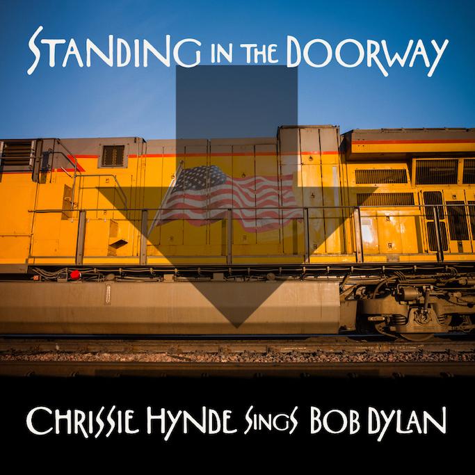 Chrissie Hynde: Standing In The Doorway – Chrissie Hynde Sings Bob Dylan (2021).