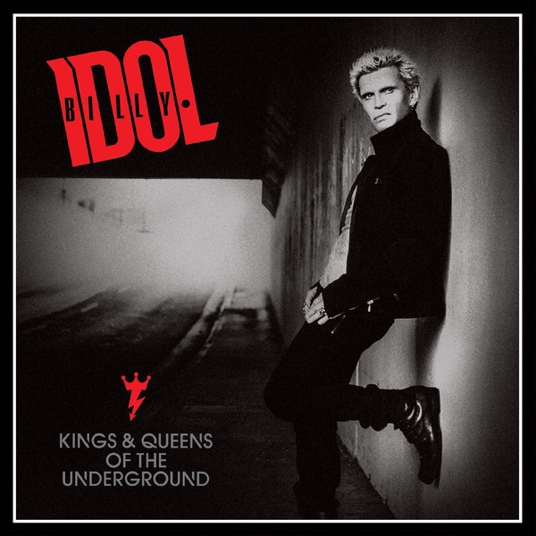 Billy Idol: Kings & Queens Of The Underground (2014).