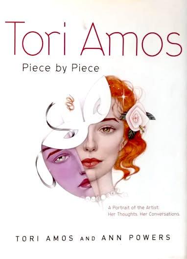 Tori Amos teki kirjan Piece By Piece yhdessä Ann Powersin kanssa. Teos julkaistiin alun perin vuonna 2005.