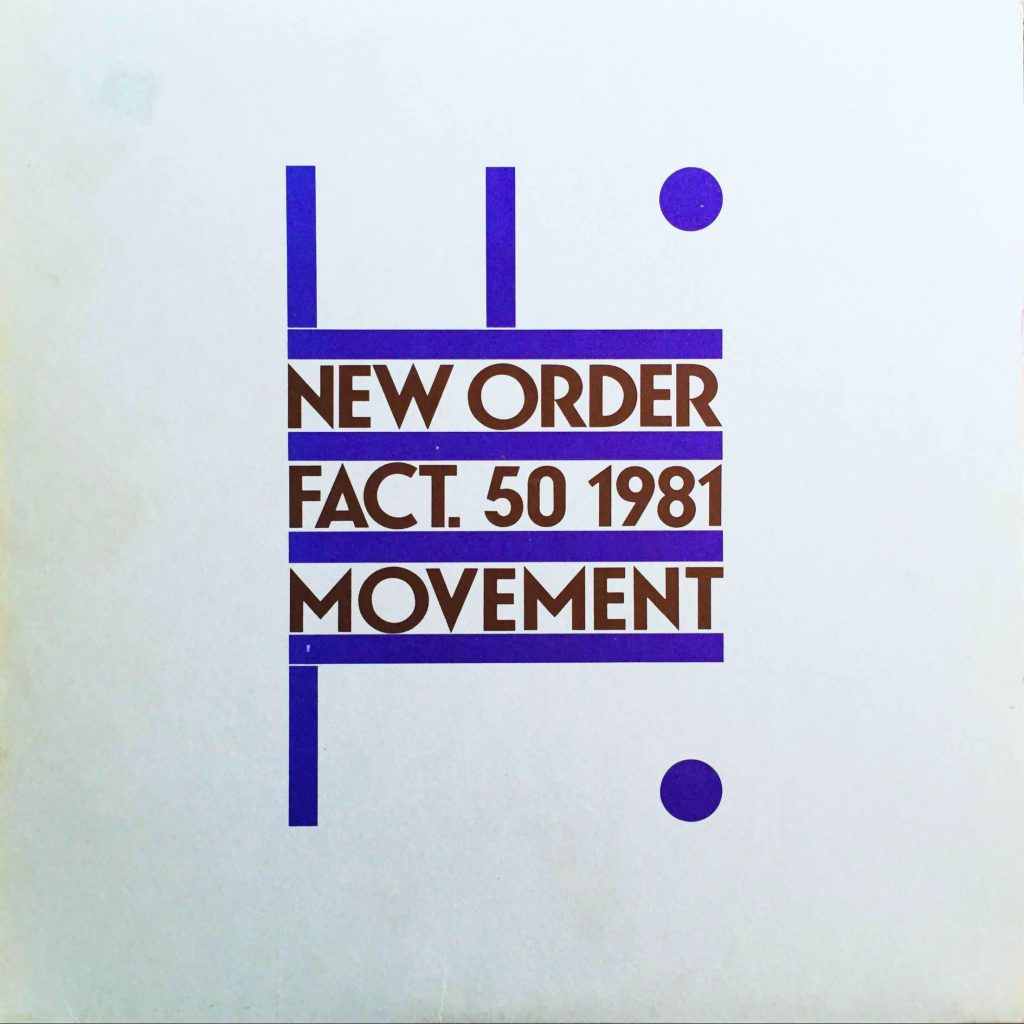 New Order: Movement (1981).