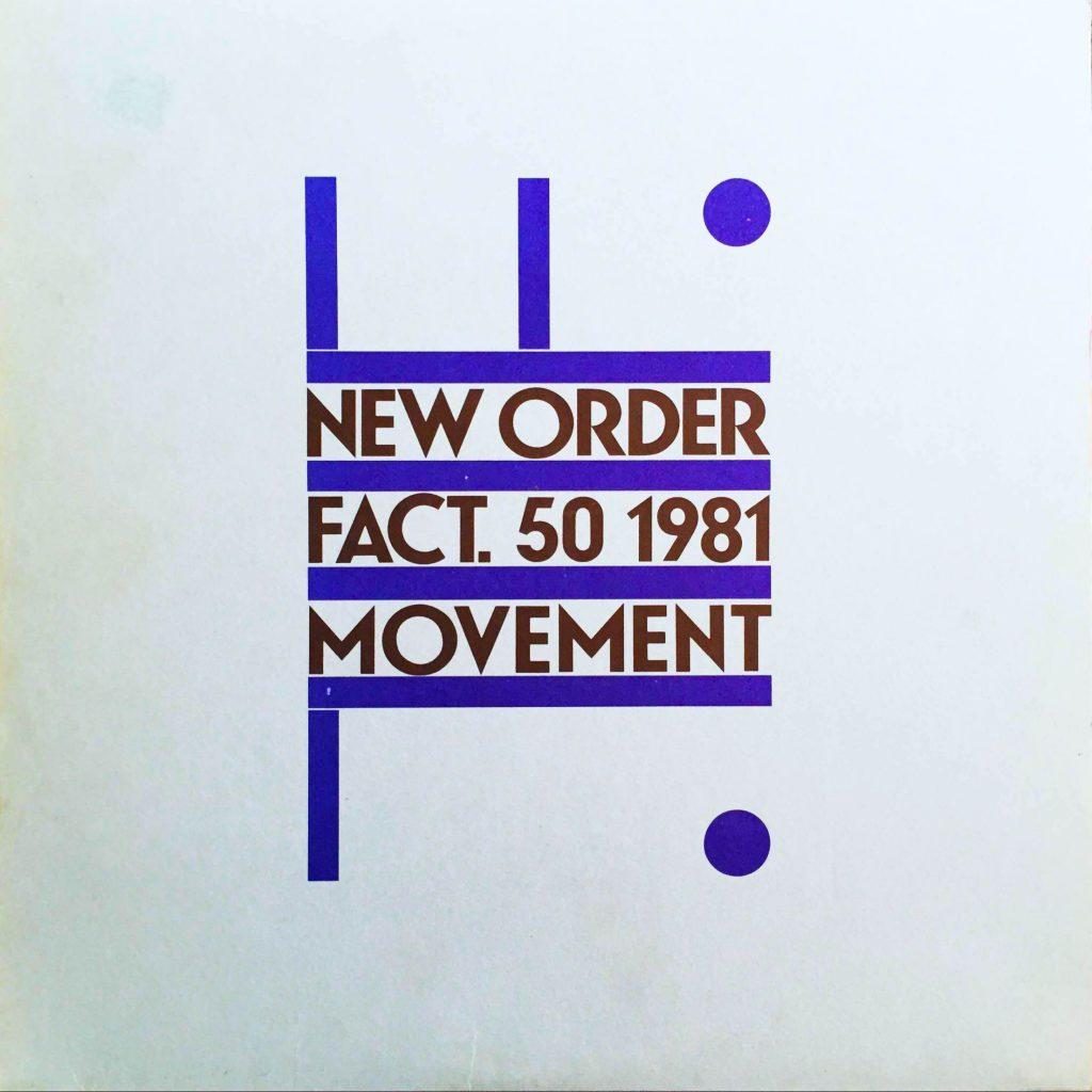 New Order: Movement (1981).