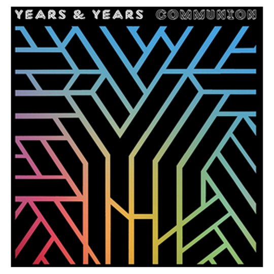 Years & Years: Communion (2015).