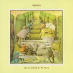 Genesis: Selling England By The Pound (1973).