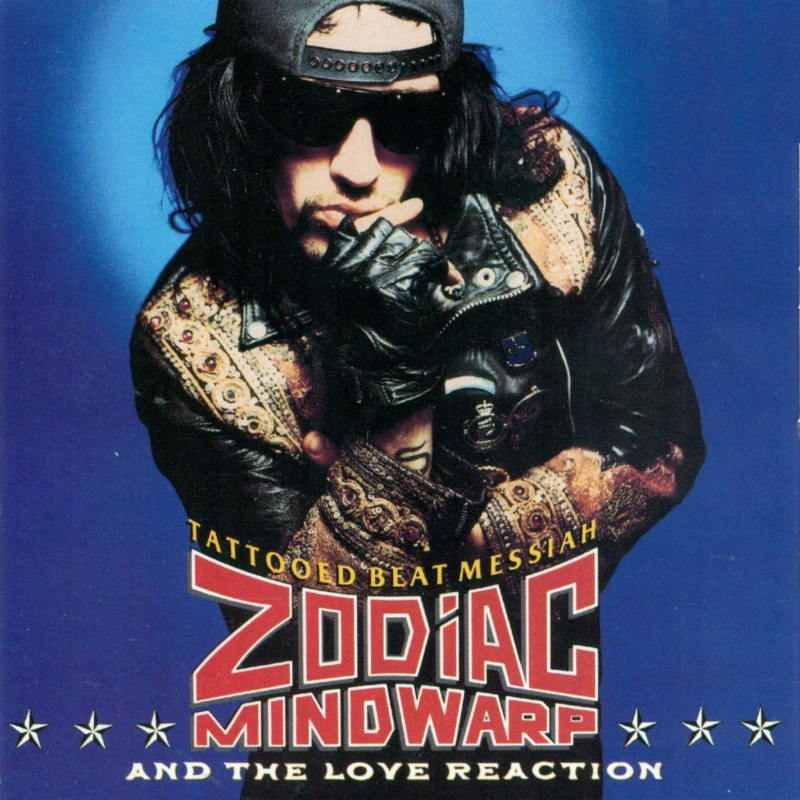 Zodiac Mindwarp And The Love Reaction: Tattooed Beat Messiah (1988).