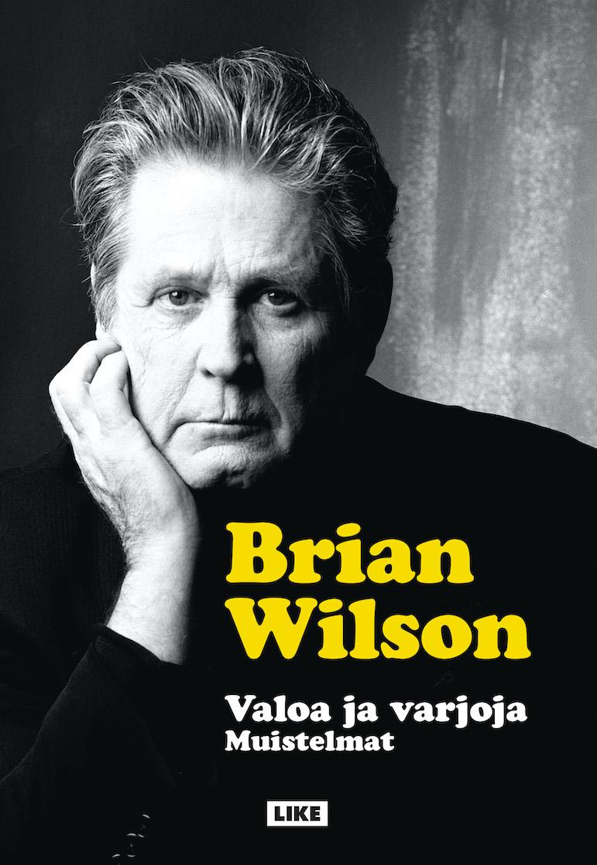 Brian Wilsonin elämäkerta Valoa ja varjoja – muistelmat julkaistiin suomeksi vuonna 2017, kääntäjänä Ari Väntänen.