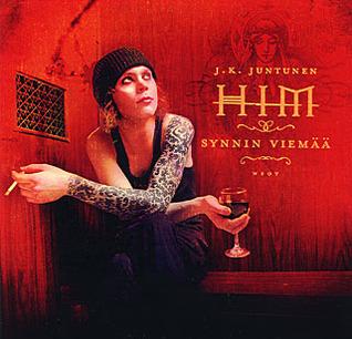 J. K. Juntunen: HIM – synnin viemää (2002).
