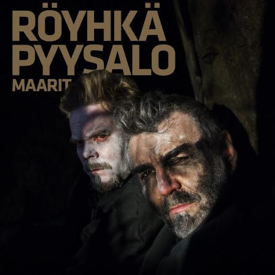 Kauko Röyhkä & Severi Pyysalo ja Maarit Hurmerinta: Turmion suurherttua (2017).