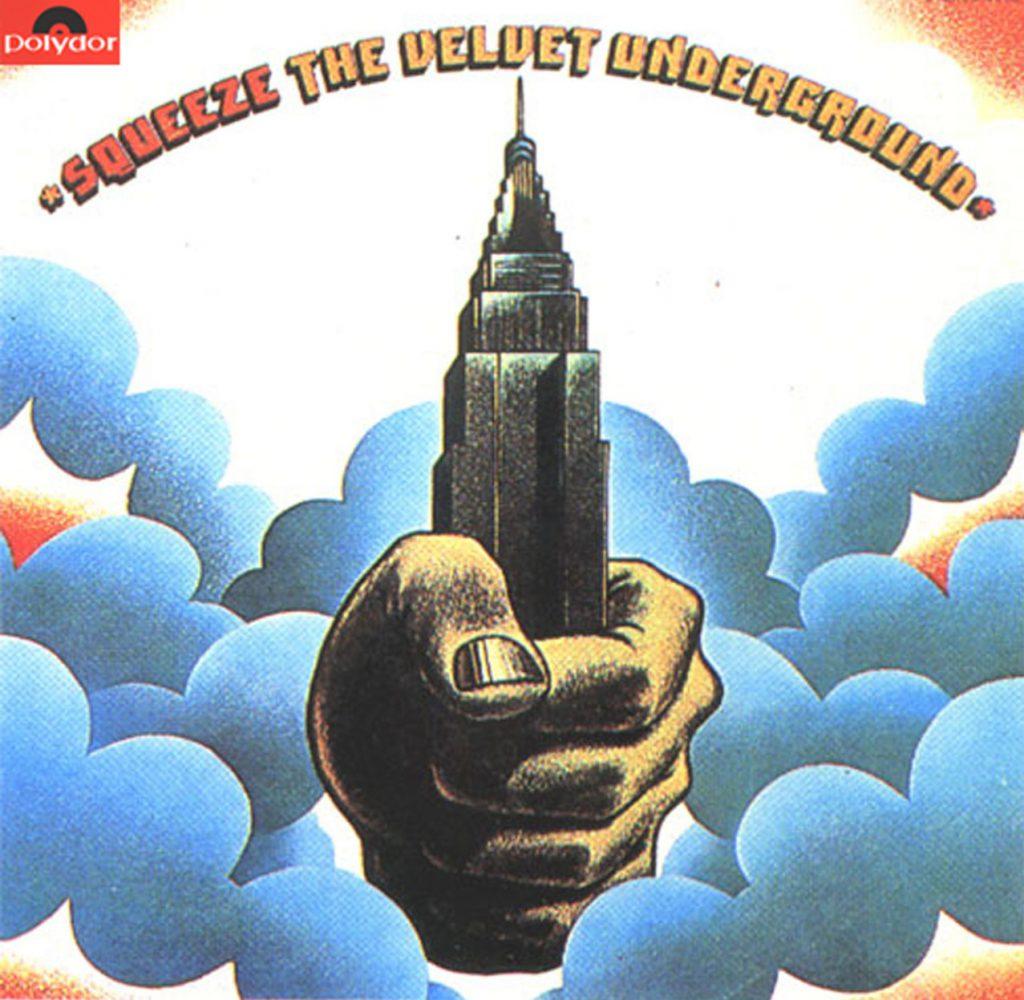 The Velvet Underground: Squeeze (1973).