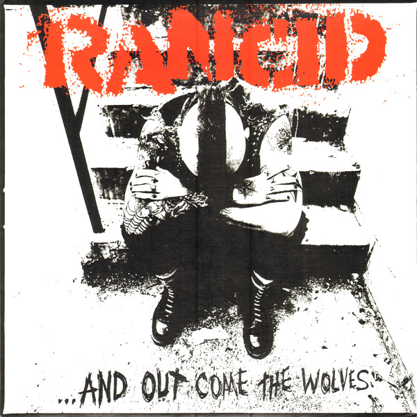 Rancid: ...And Out Come The Wolves (1995).