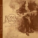 Robert Johnson: The Centennial Collection (2011).