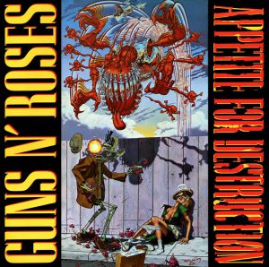 Guns N' Roses: Appetite For Destruction (1987).