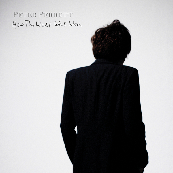 Peter Perrett: How The West Was Won (2017).
