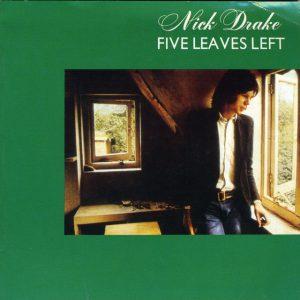 Nick Drake: Five Leaves Left (1969).