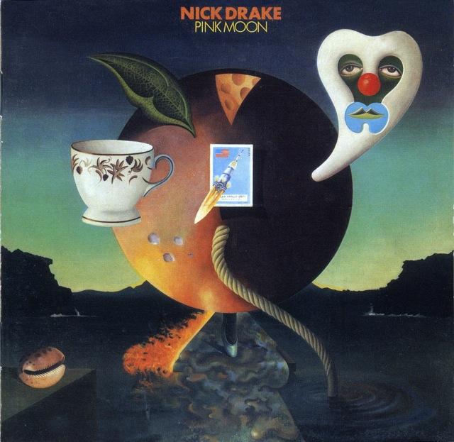 Nick Drake: Pink Moon (1972).