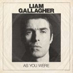 Liam Gallagher: As You Were (2017).