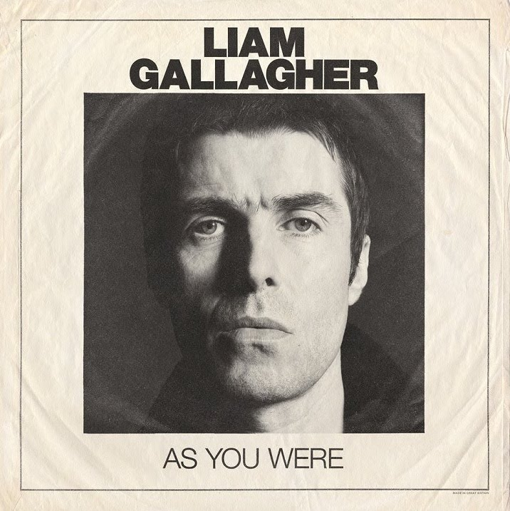 Liam Gallagher: As You Were (2017).