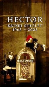 Hector: Hectobox – Kaikki singlet 1965–2005, 6CD.