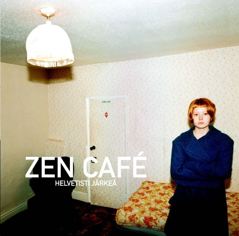 Zen Café: Helvetisti järkeä (2001).