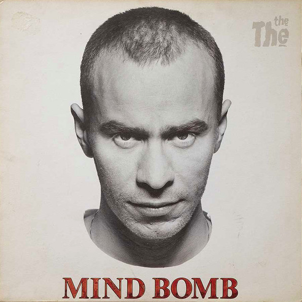 The The: Mind Bomb (1989).