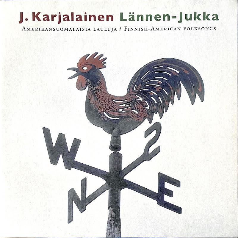 J. Karjalainen: Lännen-Jukka (2006).