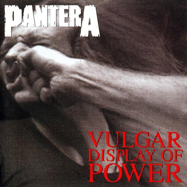 Pantera: Vulgar Display Of Power (1992).