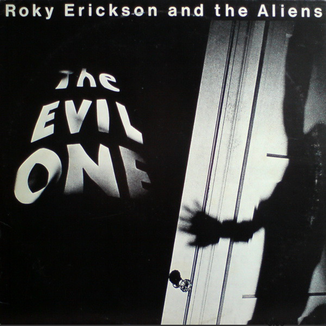 Roky Erickson And The Aliens (1981).