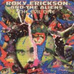 Roky Erickson And The Aliens: The Evil One (1981).