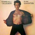 Richard Hell & The Voidoids: Blank Generation (1977).