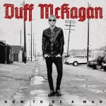 Duff McKagan: How To Be A Man, EP (2015).
