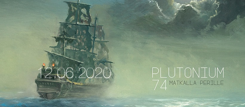 Plutonium 74:n albumi Matkalla perille julkaistiin kesäkuussa 2020.