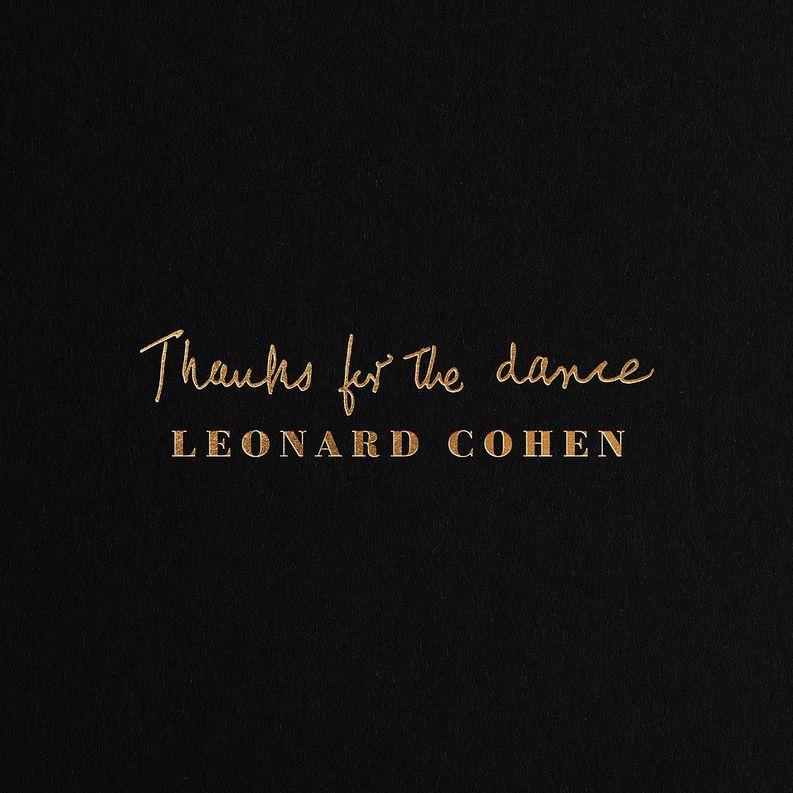 Leonard Cohen: Thanks For The Dance (2019).