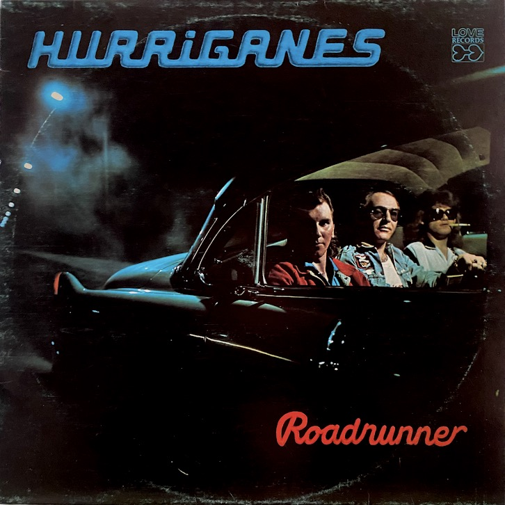 Hurriganes: Roadrunner (1974).