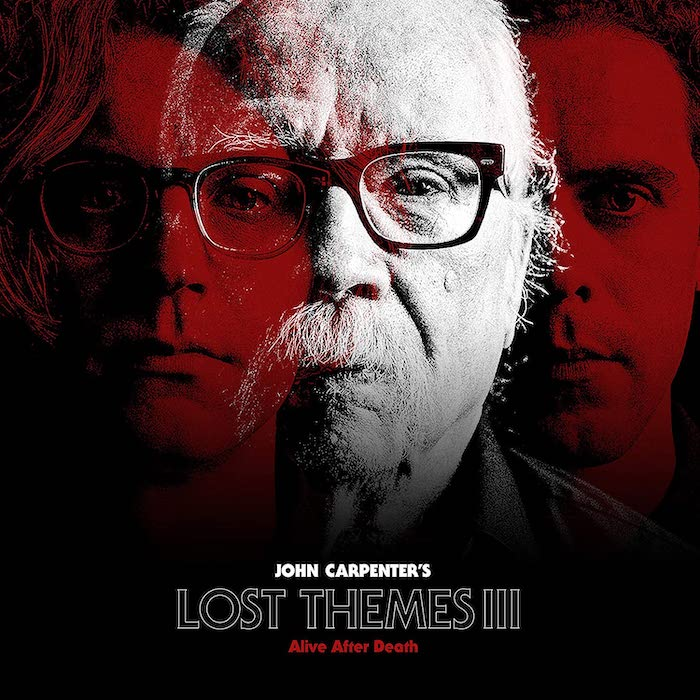 John Carpenter: Lost Themes III – Alive After Death (2021).