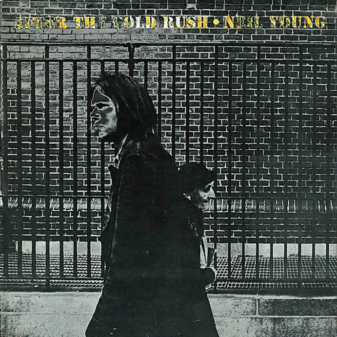 Neil Young: After The Gold Rush (1970).