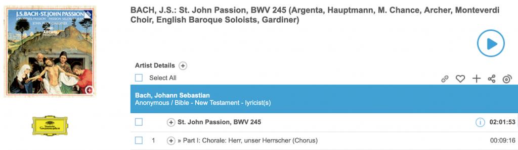 Naxos Music Libraryn näkymä J.S. Bachin Johannes-passion (Gardiner) striimiin.