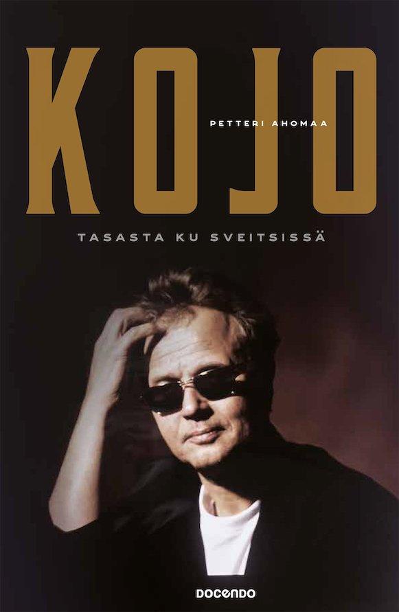 Petteri Ahomaan teos Kojo – Tasasta ku Sveitsissä (Docendo 2019).
