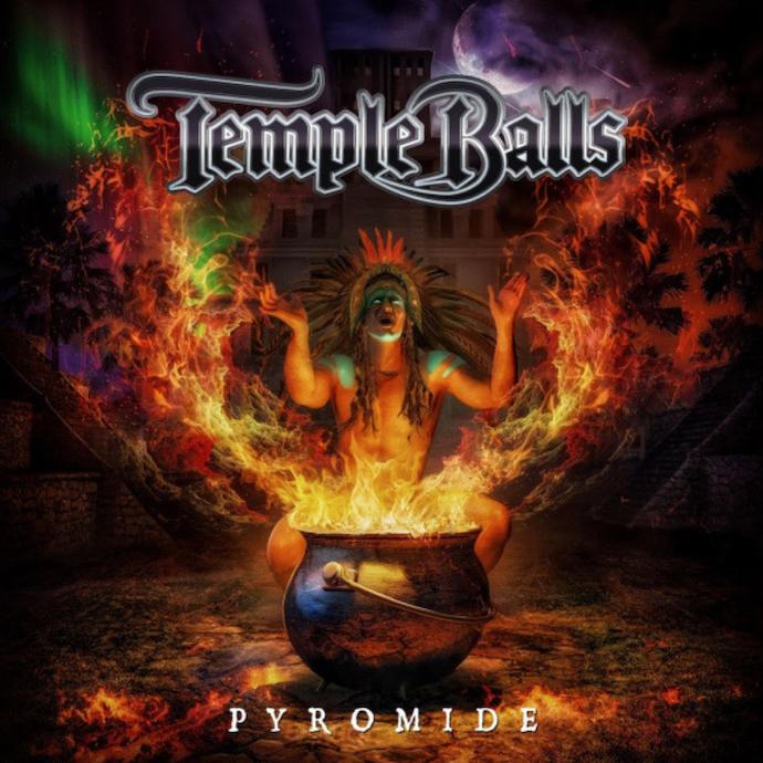 Temple Balls: Pyromide (2021).