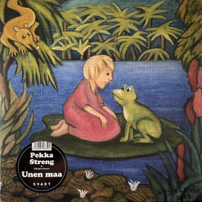 Pekka Streng & Olympia-orkesteri: Unen maa (2009/2019).
