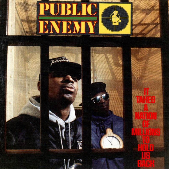 Public Enemy: It Takes A Nation Of Millions To Hold Us Back (1988).