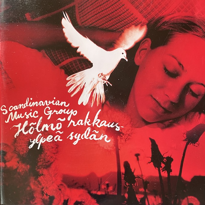 Scandinavian Music Group: Hölmö rakkaus ylpeä sydän (2006).