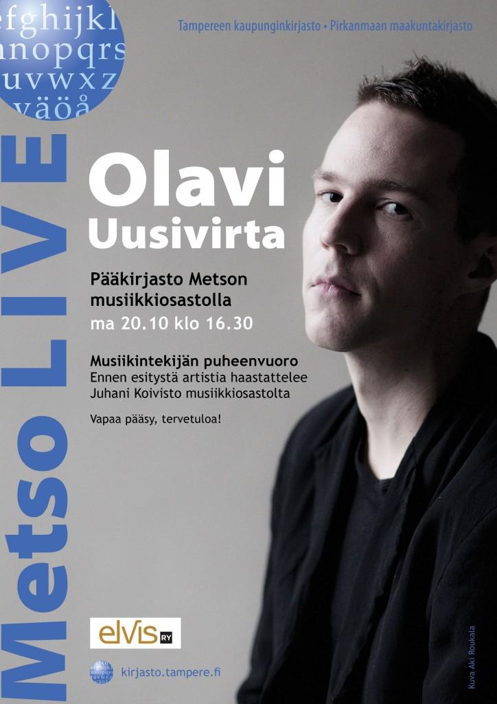 Metso LIVE näkyy. Olavi Uusivirran keikkaa ja haastattelua mainostetaan julisteella myös Facebookissa.