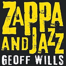Kirjoitussarjan osassa Jazz From Zappa Poroila avaa Geoff Willsin kirjan Zappa And Jazz antia. Gills kirjoittaa Frank Zappan (1940–1993) ennakkoluuloisesta suhtautumisesta jazziin – toisaalta jazzmusiikin selkeästä vaikutuksesta yhdysvaltalaisen säveltäjän laajaan ja moniulotteiseen tuotantoon.