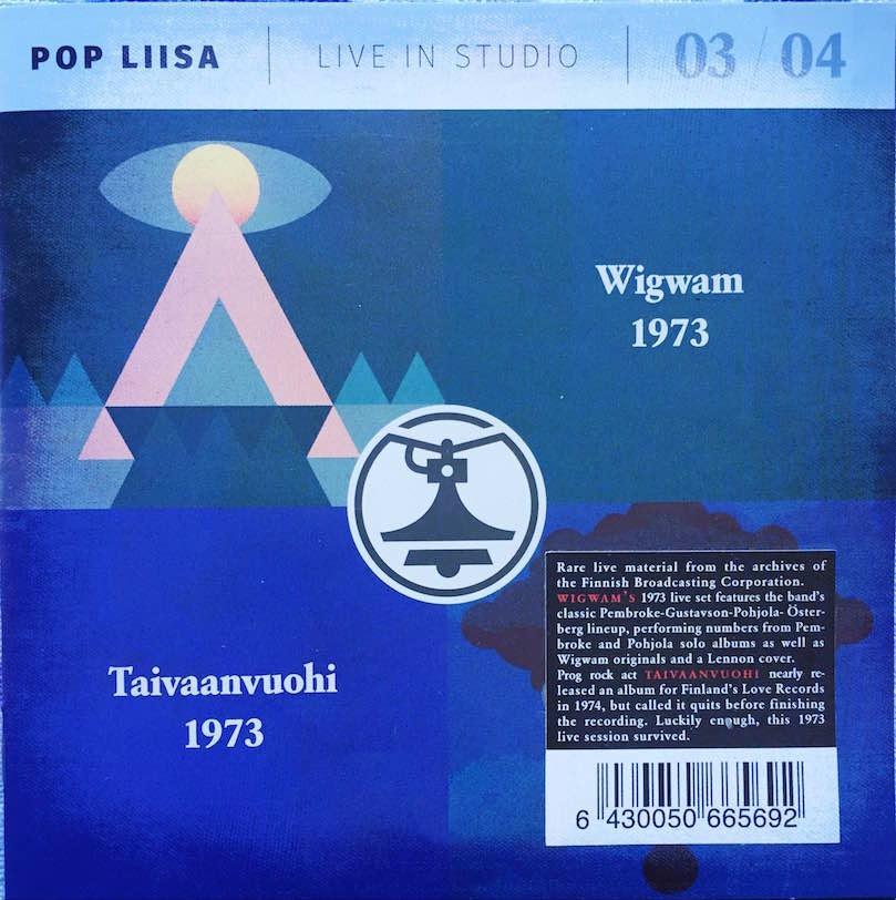 Wigwam & Taivaanvuohi 1973 – Pop Liisa 3 & 4 (Svart Records, Yle, 2016).