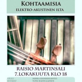 Janneh eli Janne Hanhisuoanto esiintyy nelihenkisen erikoiskokoonpanon kanssa Raision kirjaston Martinsalissa 7. lokakuuta 2016. Konsertti alkaa klo 18 ja kestää noin 40 minuuttia. Ohjelmassa on säveltäjän uutta ja vanhaa tuotantoa. Vapaa pääsy. Elektro-akustinen ilta Kohtaamisia on Janne Hanhisuoannon 20-vuotisjuhlakonsertti. Janneh julkaisi ensimmäisen kappaleensa internetissä vuonna 1996.