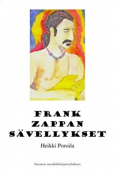Heikki Poroilan odotettu uutuuskirja julkaistaan alkusyksystä 2015. Teoksen kansikuvan on tehnyt Eevariitta Poroila. Frank Zappan sävellykset on jatkoa 20 vuotta sitten julkaistulle teokselle Zappa äänitteillä (Poroila & Karjalainen). 90-luvun puoliväliin ulottunut esittelevä diskografia on ollut loppuunmyyty jo vuosia.
